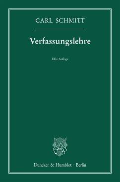 Verfassungslehre. (eBook, ePUB) - Schmitt, Carl