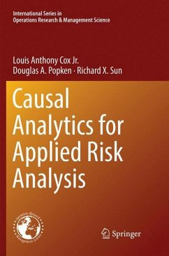 Causal Analytics for Applied Risk Analysis - Cox, Louis A.; Popken, Douglas A.; Sun, Richard X.