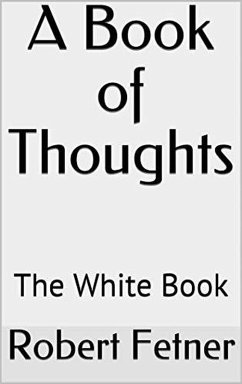 A Book of Thoughts -The White Book (eBook, ePUB)