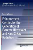 Enhancement Cavities for the Generation of Extreme Ultraviolet and Hard X-Ray Radiation