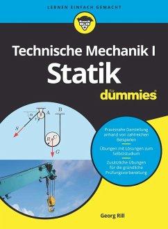 Technische Mechanik I Statik für Dummies (eBook, ePUB) - Rill, Georg