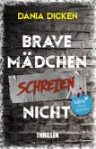 Brave Mädchen schreien nicht (eBook, ePUB)