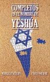 Completos en el nombre de Yeshúa (eBook, ePUB)