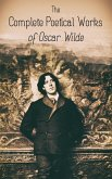 The Complete Poetical Works of Oscar Wilde (eBook, ePUB)