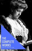Edith Wharton: The Complete Works [newly updated] (eBook, ePUB)