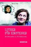 Luther für Einsteiger (eBook, ePUB)