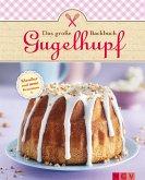 Das große Gugelhupf-Backbuch (eBook, ePUB)