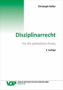 Disziplinarrecht (eBook, ePUB) - Keller, Christoph