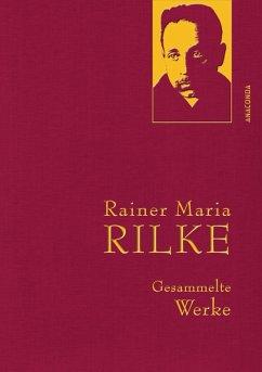 Rainer Maria Rilke - Gesammelte Werke (eBook, ePUB) - Rilke, Rainer Maria