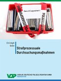 Strafprozessuale Durchsuchungsmaßnahmen (eBook, ePUB)