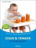Essen und Trinken im Säuglingsalter (eBook, ePUB)