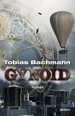 Gynoid (eBook, ePUB)