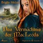Das Vermächtnis der MacLeods (Highlands & Islands 3) (MP3-Download)
