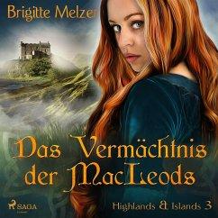 Das Vermächtnis der MacLeods (Highlands & Islands 3) (MP3-Download) - Melzer, Brigitte