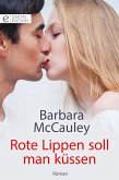 Rote Lippen soll man küssen (eBook, ePUB)
