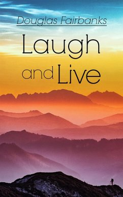 Laugh and Live (eBook, ePUB)
