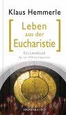 Leben aus der Eucharistie (eBook, ePUB)
