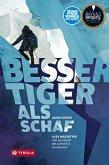Besser Tiger als Schaf (eBook, ePUB)