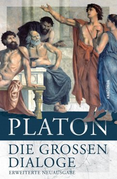 Die großen Dialoge (eBook, ePUB) - Platon