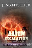 Weltuntergang (ALIEN ESCALATION 2) (eBook, ePUB)