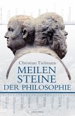Meilensteine der Philosophie (eBook, ePUB)