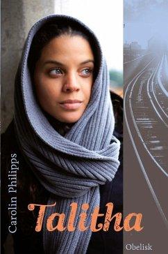 Talitha (eBook, ePUB) - Philipps, Carolin