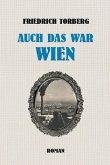 Auch das war Wien (eBook, ePUB)