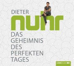 Das Geheimnis des perfekten Tages, 4 Audio-CDs (Mängelexemplar) - Nuhr, Dieter