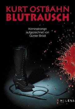 Blutrausch (eBook, ePUB) - Ostbahn, Kurt