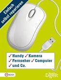 Einfach selbst reparieren - Handy, Kamera, Fernseher, Computer und Co. (eBook, ePUB)