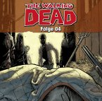 The Walking Dead Folge 04 (Audio-CD) (Mängelexemplar)