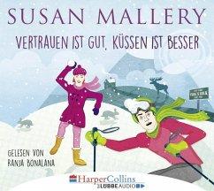 Vertrauen ist gut, küssen ist besser / Fool's Gold Bd.16 (4 Audio-CDs) (Mängelexemplar) - Mallery, Susan