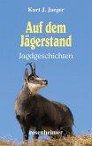Auf dem Jägerstand - Jagdgeschichten (eBook, ePUB)