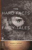 The Hard Facts of the Grimms' Fairy Tales (eBook, PDF)