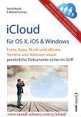 iCloud auf Mac (OS X), Apple-Mobilgeräten (iOS) und auf Windows-PC (eBook, ePUB)