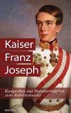 Kaiser Franz Joseph (eBook, ePUB)