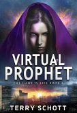 Virtual Prophet (The Game is Life, #4) (eBook, ePUB)