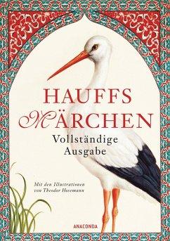 Hauffs Märchen. Vollständige Ausgabe (eBook, ePUB) - Hauff, Wilhelm