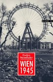 Wien 1945 (eBook, ePUB)