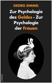 Zur Psychologie des Geldes - Zur Psychologie der Frauen (eBook, ePUB)