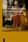 Fictionalizing heterodoxy (eBook, PDF)