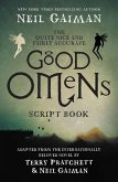 The Quite Nice and Fairly Accurate Good Omens Script Book (eBook, ePUB)