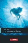 Espaces littéraires - Lektüren in französischer Sprache / B1 - La tête sous l'eau