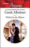 Wish for the Moon (eBook, ePUB)