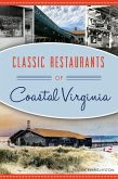Classic Restaurants of Coastal Virginia (eBook, ePUB)