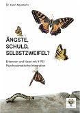 Ängste, Schuld, Selbstzweifel? (eBook, ePUB)