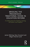Bridging the Progressive-Traditional Divide in Education Reform (eBook, ePUB)