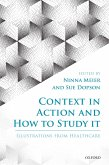 Context in Action and How to Study It (eBook, ePUB)