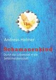 Schamanenkind (eBook, ePUB)