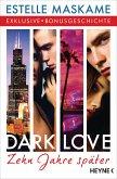 DARK LOVE - Zehn Jahre später (eBook, ePUB)